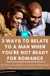 pin 3 ways to relate to a man