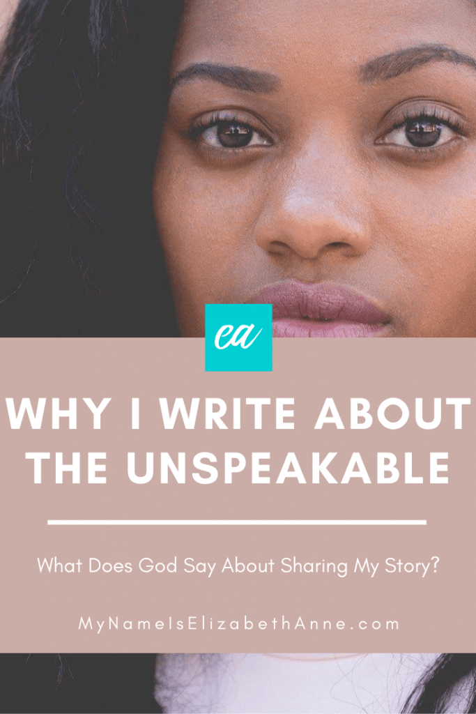 why I write about the unspeakable Elizabeth Anne joy