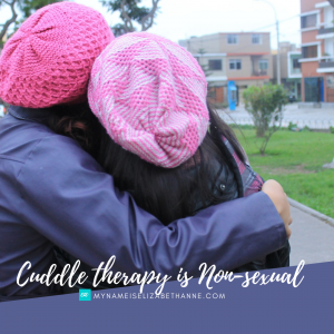Cuddle Therapy is Non-Sexual My Name is Elizabeth Anne Healing Habits