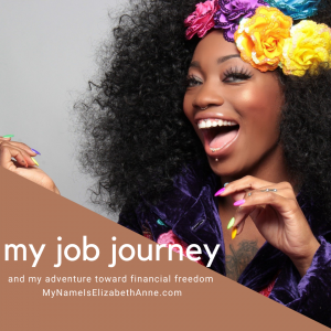 My Job Journey Financial abuse is real, and financial recovery is possible My Name is Elizabeth Anne
