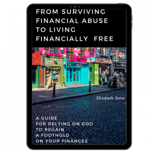 From Surviving Financial Abuse to Living Financially Free by Elizabeth Anne